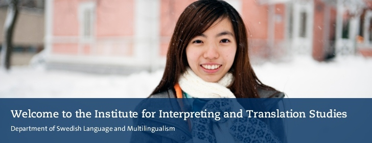 Welcome to the Institutet fpr Interpreting and Translation Studies. Student in winter environment