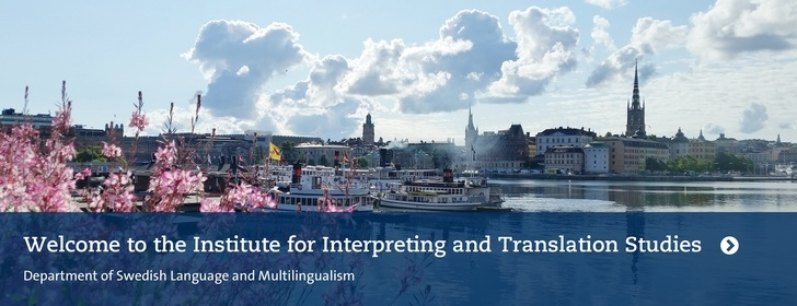 Welcome to the Institute for Interpreting and Translation Studies. Photo: Per Larsson